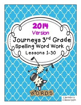 2014 Journeys Third Grade Spelling Word Work Activity Sheets