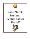 2018 March Madness Packet: Let the Games Begin