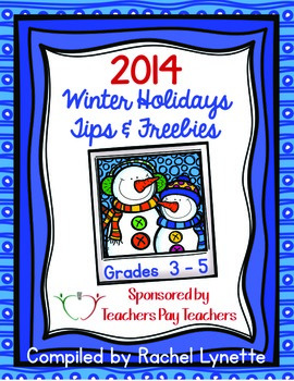 2014 Winter Holidays Tips and Freebies: Grades 3-5 Edition