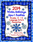 2014 Winter Holidays Tips and Freebies eBook: Grades 6-12 ELA/SS Edition