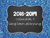 2018-19 Calendar and Long Term Planner
