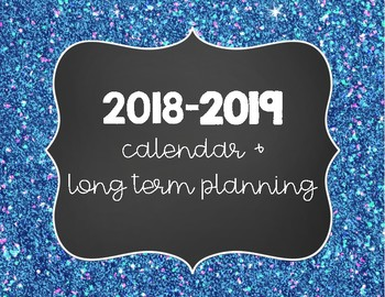 2018 19 Calendar And Long Term Planner By Emily Hiser Tpt