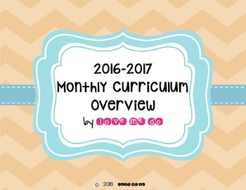 2016-2017 Monthly Curriculum Overview