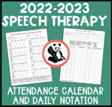 Speech Therapy Attendance Calendar and Daily Notation Logs-Updated for 2019-2020
