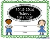 2015-2016 Teacher Binder and Calendar