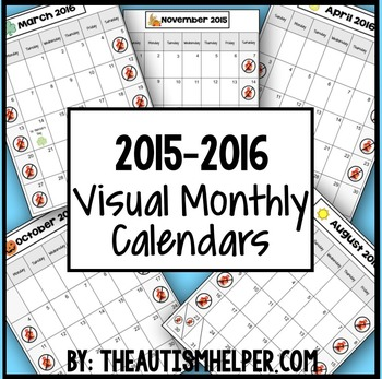 2015-2016 Visual Monthly Calendars for Children with Autism