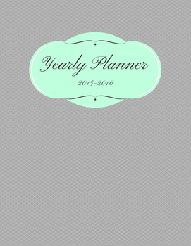 2015-2016 Yearly Planner