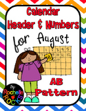 August Calendar Header & Numbers AB Pattern