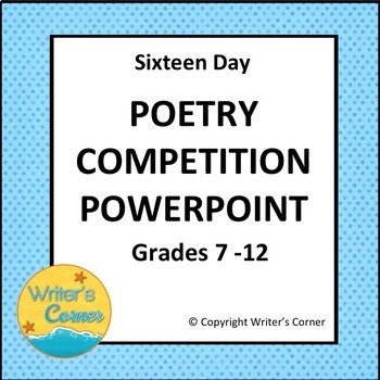 16 Day Poetry Competition Powerpoint, Close Reading,Compare & Contrast, Editable