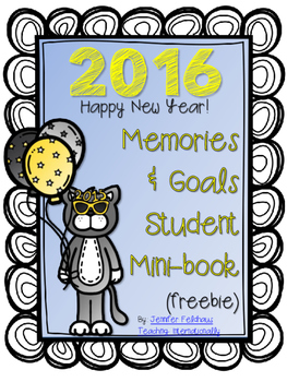 2016 New Year Memories and Goals Student Mini-Book (UPDATED!)