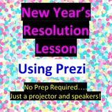 2018 New Year's Resolution Prezi...FREE UPDATES every year
