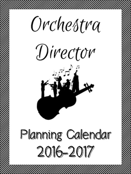 2016-17 Editable Planning Calendar for Orchestra Directors