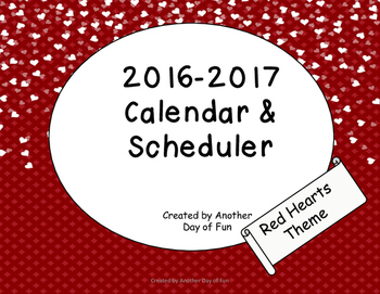 2016-2017 Academic Planner- Red Hearts Theme