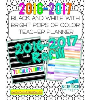 2016-2017 Black and White w/ Pops of Color Teacher Planner REFILL