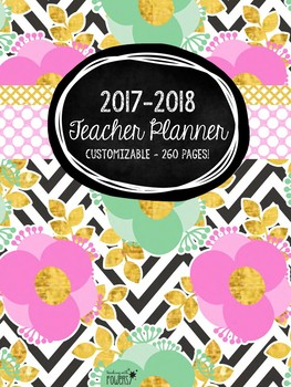 2017-2018 Customizable Teacher Planner - Pink Green Gold (Updated Yearly)
