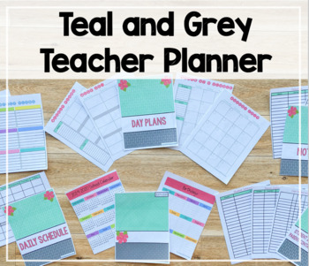 2018-2019 Teacher Binder/Lesson Planner (Teal and Grey Theme)