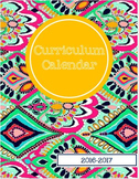 2016-2017 EDITABLE Curriculum Planning Calendar
