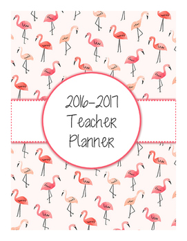 2016-2017 Flamingo Teacher Planner