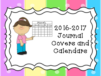 2016-2017 Journals (includes Covers, Calendars, Weather Page and Writing Pages)