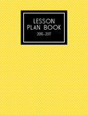 2016-2017 Lesson Planner (Yellow)