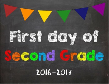 2016-2017 School Year First & Last Day of School Bundle for 2nd Grade - SAVE