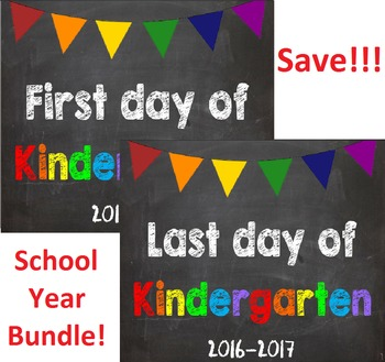 2016-2017 School Year First & Last Day of School Bundle fo
