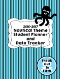 2016-2017 Student Planner and Data Tracker (Nautical Theme)