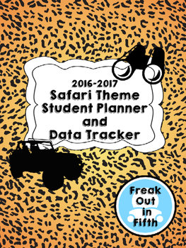 2016-2017 Student Planner and Data Tracker (Safari Theme)