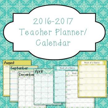 2016-2017 Teacher Planner/ Calendar