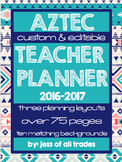 2016-2017 Aztec Teacher Planner- Editable