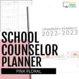 2018 - 2019 Ultimate School Counselor Planner (Floral Drea