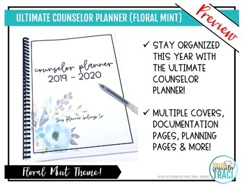 2017-2018 Ultimate School Counselor Planner (Minted Floral Theme)