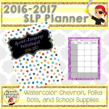 2016-2017 Watercolor SLP Planner: Monthly and Weekly (Chev