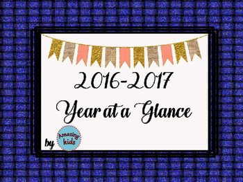 2016-2017 Year at a Glance Editable & FREE