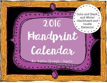 2016 Handprint Calendar! Full Color and Black & White!