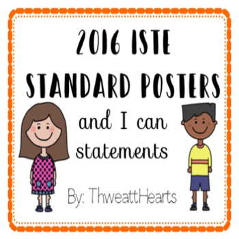 ISTE Standards and I Can Statements Posters