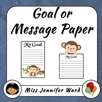 2016 Monkey Goal or Message Paper