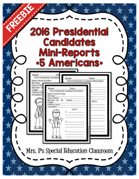 2016 Presidential Candidates Mini Reports **FREEBIE**
