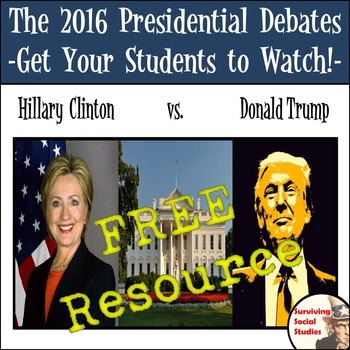 2016 Presidential Debates - A Viewing Resource for Your St