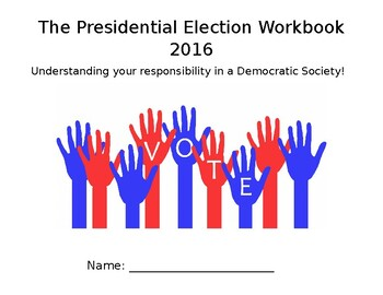 2016 Presidential Election Workbook - including the Electoral College