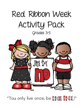 2016 Red Ribbon Week Activity Packet