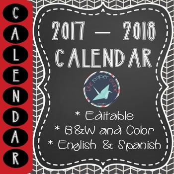 2017 - 2018 EDITABLE School Calendar [ENGLISH & SPANISH]