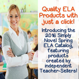 2016 Spring Catalog by Simply Novel - Featuring Select TpT ELA Sellers