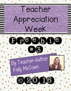 2016 Teacher Appreciation Week FREEBIE #3