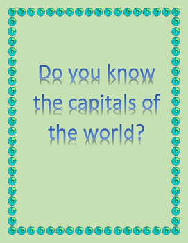 2016 World Capitals - Do You Know the World Capitals?