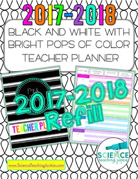 2017-2018 Black and White w/ Pops of Color Teacher Planner REFILL