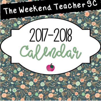2017-2018 Calendar (with teacher quotes & pages for notes)