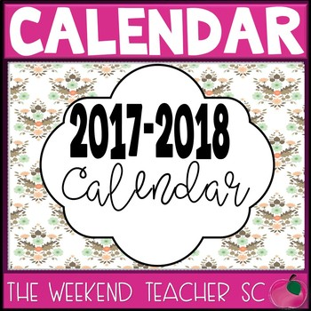 2017-2018 Calendar (with teacher quotes,pages for notes,& Lesson Plan Templates)