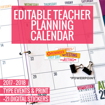 2017-2018 Editable Teacher Planning Calendar Template By