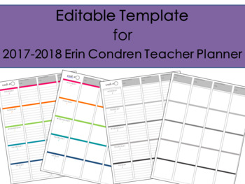 2017-2018 Editable Template to use with Erin Condren Teacher Planner